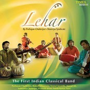 Lehar - The First Indian Classical Band