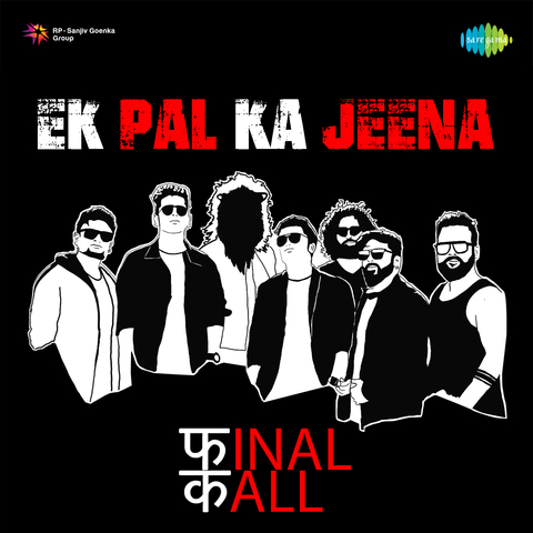 Ek Pal Ka Jeena MP3 Song Download- Ek Pal Ka Jeena - Final