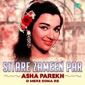 Sitare Zameen Par Asha Parekh O Mere Sona Re
