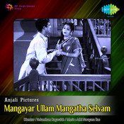 Mangayar Ullam Mangatha Selvam