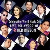 Celebrating World Music Day- Best Bollywood of Red Ribbon Songs