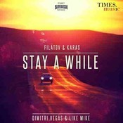 Stay A While Filatov And Karas Remix Songs