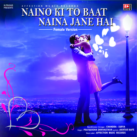 naino ki jo baat naina jaane mp3 song download hd