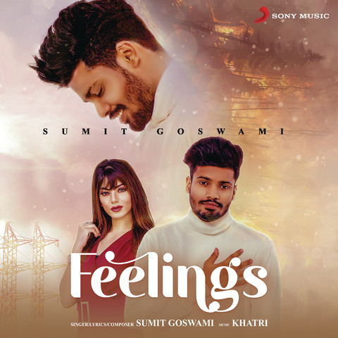 Feelings Song Download Mp3 By Sumit Goswami in HD Free - QuirkyByte