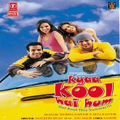 Kyaa Kool Hai Hum Songs