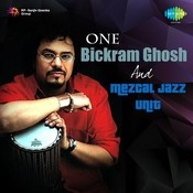 One - Bickram Ghosh And Mezcal Jazz Unit