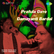 Prafulla Dave And Damayanti Bardai Songs