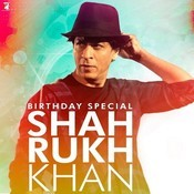 Birthday Special Shah Rukh Khan Songs