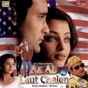 Aa Ab Laut Chale Songs