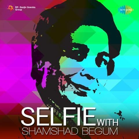 Saiyan Dil Mein Aana by Shamshad Begum