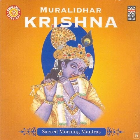 Sacred Morning Mantras - Muralidhar Krishna Songs Download