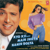 Kyo Kii...main Jhuth Nahin Bolta Songs