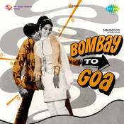 Bombay To Goa Songs