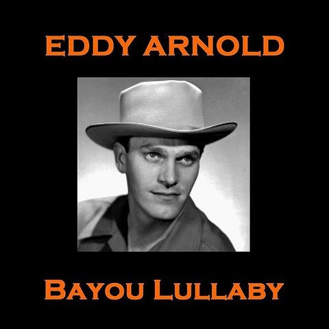 The Cattle Call Mp3 Song Download Eddy Arnold Bayou Lullaby The