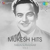 Mukesh Hits Instrumental By Tabun Sutradhar Vol 2