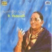 Raga Kambhoji - R Vedavalli (vocal)