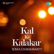 Kal Ke Kalakar Soma Chakravarty Songs