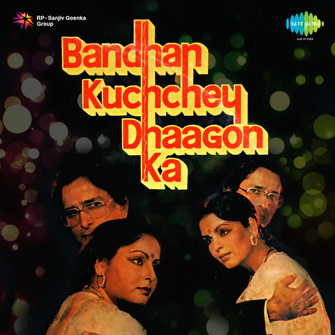 Bandhan Kachchey Dhagon Ka Songs Download: Bandhan ...
