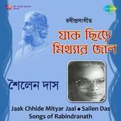 Jaak Chhide Mityar Jaal - Sailen Das Songs