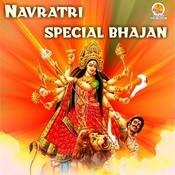 Navratri Special Bhajan Songs