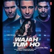 Wajah Tum Ho Songs