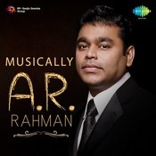 Musically A. R. Rahman Songs