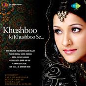 Khushboo Teri Khushboo Se Songs