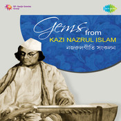 Gems From Kazi Nazrul Islam Songs