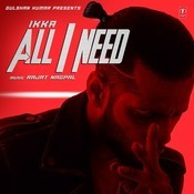 All I Need Song