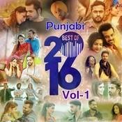 Punjabi Best Of 2016 - Vol 1 Songs