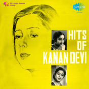 Kanan Devi Songs