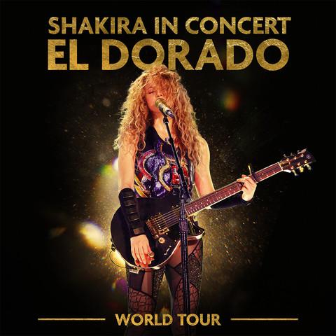 Hips Don't Lie (El Dorado World Tour Live) MP3 Song Download- Shakira In  Concert: El Dorado World Tour Hips Don't Lie (El Dorado World Tour Live)  Song by Shakira on Gaana.com
