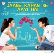 Jaane Kahan Se Aayi Hai Songs
