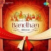 Bandhan - Bidaai