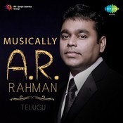 Musically A. R. Rahman - Telugu Songs
