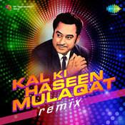 Kal Ki Haseen Mulaqat (remix)