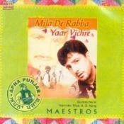Mila De Rabba Yaar Vichre Songs