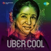 Uber Cool Asha Bhosle Songs