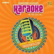 Gaa Mere Sang Gaa Karaoke Hits Of Kishore Kumar 3 Songs
