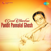 Pannalal Ghosh - Yaman Shri Songs