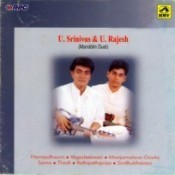U Srinivas And U Rajesh - Mandolin Duo Songs