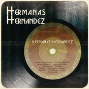 Hermanas Hernndez Songs