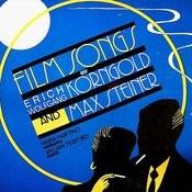 Film Songs Of Korngold & Steiner Songs