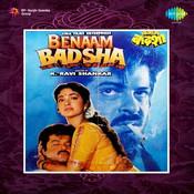 Benaam Badsha Songs