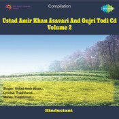 Ustad Amir Khan - Cd 2 - Asavari And Gujri Todi