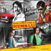 Once Upon A Time In Mumbaai Songs