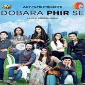 Dobara Phir Se Songs