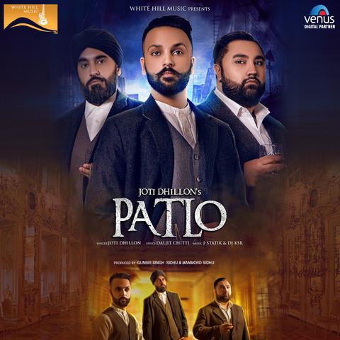 Patlo MP3 Song Download- Patlo Patlo Punjabi Song by Joti Dhillon on