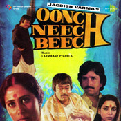 Oonch Neech Beech Songs