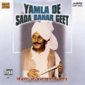 Yamla De Sada Bahar Geet - Lal Chand Yamla Jatt Songs